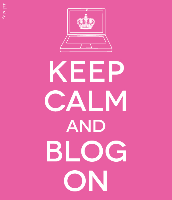 keep calm and blog on מאת ירדן גלילי